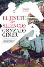 el jinete del silencio (ebook)-gonzalo giner-9788499980126