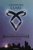 the mortal instruments. shadowhunters. prima trilogia: città di ossa città di cenere città di vetro cassandra clare 9788804665526