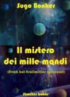 il mistero dei mille mondi (ebook)-9788868854126