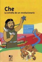CHE: LA ESTRELLA DE UN REVOLUCIONARIO