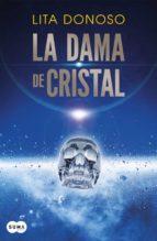 la dama de cristal (ebook)-lita donoso-9789569585326