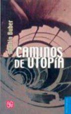 caminos de utopia martin bubber 9789681600426