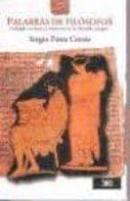 palabras de filosofos: oralidad, escritura y memoria en la filoso fia antigua-sergio perez cortes-9789682324826