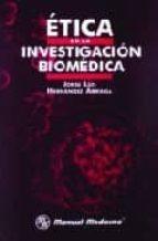 Etica en la investigacion biomedica por Jorge luis hernandez arriaga PDF uTorrent