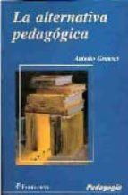 la alternativa pedagogica-antonio gramsci-9789684765726