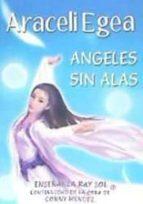 El libro de áNgeles sin alas autor ARACELI EGEA DOC!