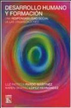 desarrollo humano y formacion: una responsabilidad social de las organizaciones-luz patricia parto martinez-9789870008026