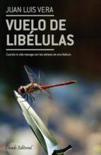 vuelo de libélulas (ebook)-juan luis vera-9789896976026