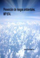 comprar manual prevención de riesgos ambientales. mf1974. (ebook) cdlap00008926