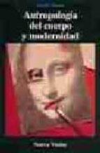 antropologia del cuerpo y modernidad david le breton 9789506023331