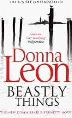 beastly things  donna leon 9780099564836