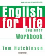 english for life beginner: workbook without key 9780194307536