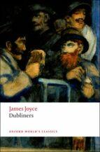 dubliners (oxford world s classics) james joyce 9780199536436