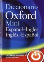 mini diccionario inglés español español ingles 4 edición revisada (minidiccionario oxford) 9780199693436