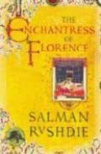 the enchantress of florence-salman rushdie-9780224061636