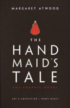 the handmaid s tale (graphic novel) margaret atwood 9780224101936