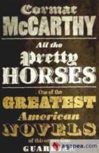 all the pretty horses cormac mccarthy 9780330510936