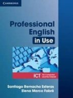 professional english in use for computers and the internet: ict-santiago remacha esteras-9780521685436