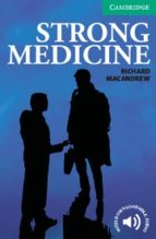 strong medicine: level 3 lower intermediate: lower intermediate: level 3 richard macandrew 9780521693936