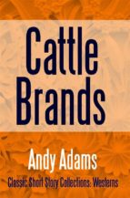 cattle brands (ebook) andy adams 9781387152636