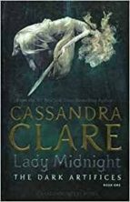 lady midnight (the dark artifices 1) cassandra clare 9781471116636
