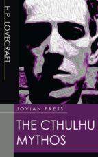 the cthulhu mythos (ebook) h. p. lovecraft 9781537812236