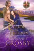 une légende des highlands (ebook) tanya anne crosby 9781547501236