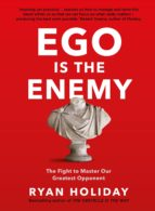 ego is the enemy (ebook)-ryan holiday-9781782832836