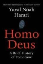 homo deus: a brief history of tomorrow yuval noah harari 9781784703936