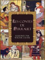 les contes de perrault illustrés par walter crane (ebook)-charles perrault-9781908478436