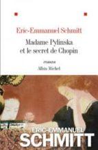 madame pylinska et le secret de chopin eric emmanuel schmitt 9782226435736
