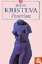 possessions julia kristeva 9782253149736