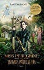 miss peregrine et les enfants particuliers ransom riggs 9782747072236