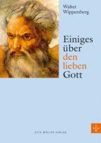 einiges über den lieben gott (ebook) walter wippersberg 9783701361236