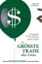der grösste trade aller zeiten (ebook) gregory zuckerman 9783941493636