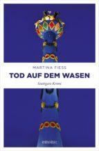tod auf dem wasen (ebook)-martina fiess-9783960413936