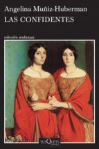 las confidentes (ebook)-angelina muñiz-huberman-9786070739736
