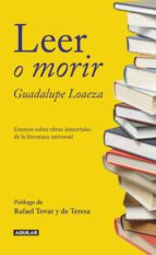 leer o morir (ebook)-guadalupe loaeza-9786071126436