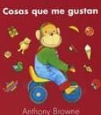 cosas que me gustan anthony browne 9786071605436