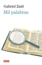 mil palabras (ebook)-gabriel zaid-9786073162036