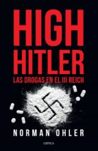 high hitler (ebook)-norman ohler-9786077473336