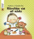 nicolás va al nido   educando a mi hijo 1 (ebook) claudia paz andrea paz 9786124380136
