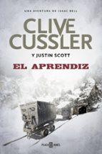 el aprendiz-clive cussler-justin scott-9788401017636