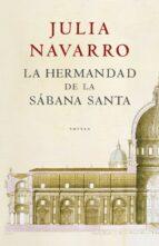 la hermandad de la sabana santa-julia navarro-9788401335136