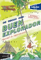 el libro del buen explorador: manual de supervivencia-joel levy-9788408037736
