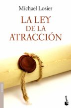 la ley de la atraccion-michael losier-9788408090236