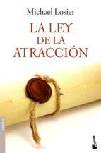 la ley de la atraccion michael losier 9788408090236