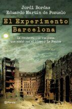 experimento barcelona eduardo martin de pozuelo jordi bordas 9788408100836