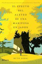 el efecto del aleteo de una mariposa en japón (ebook)-ruth ozeki-9788408115236