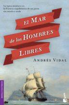 el mar de los hombres libres-andres vidal-9788408127536